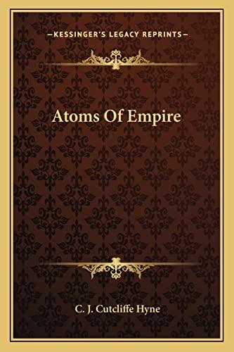 9781163716199: Atoms of Empire
