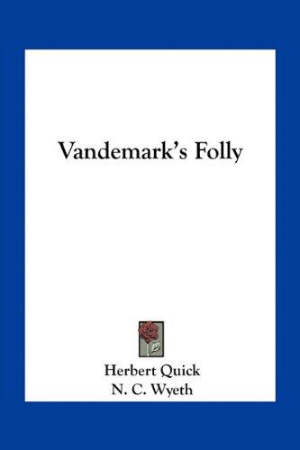 9781163721810: Vandemark's Folly