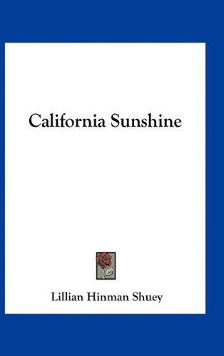 9781163729366: California Sunshine
