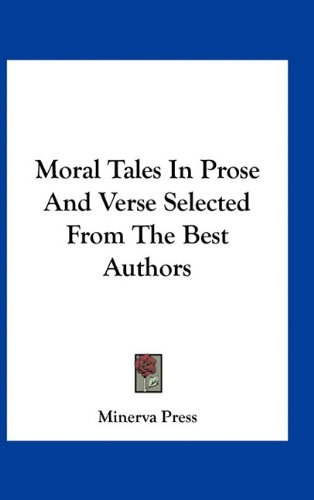 prose and morality Posts about morality written by d m collins a rrose in a prose revival in the beginning, there was the word and the word was good.