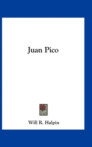 9781163736845: Juan Pico
