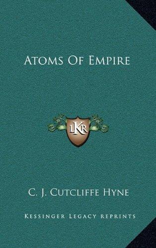 9781163737392: Atoms of Empire Atoms of Empire