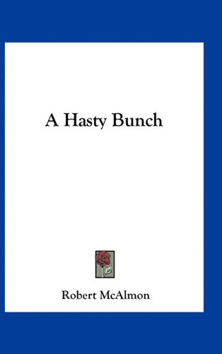 9781163737576: A Hasty Bunch