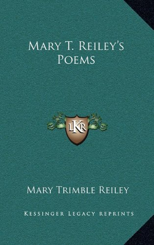 9781163737705: Mary T. Reiley's Poems