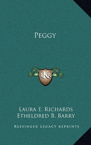 Peggy (116373893X) by Richards, Laura E.