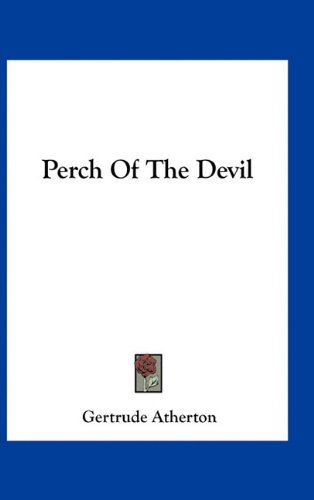 9781163741467: Perch Of The Devil