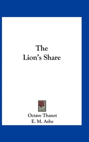 9781163741863: The Lion's Share