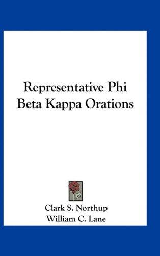 9781163743751: Representative Phi Beta Kappa Orations