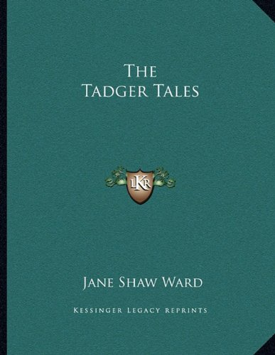 9781163746752: The Tadger Tales