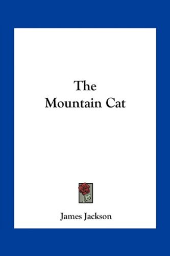 9781163747865: The Mountain Cat