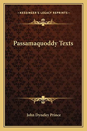 9781163755389: Passamaquoddy Texts