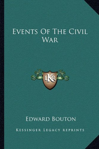 9781163758168: Events of the Civil War Events of the Civil War