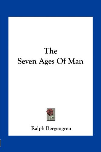 9781163758618: The Seven Ages Of Man