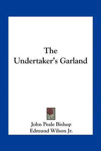 9781163767979: The Undertaker's Garland