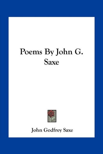 9781163768464: Poems By John G. Saxe