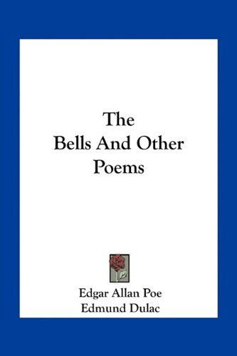 9781163769171: The Bells and Other Poems