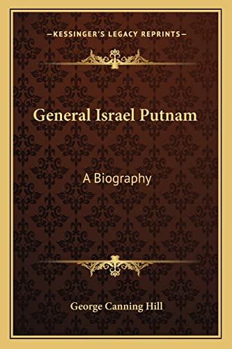 9781163779668: General Israel Putnam: A Biography