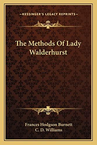 9781163784525: The Methods Of Lady Walderhurst