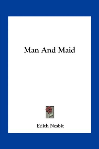 9781163785195: Man And Maid