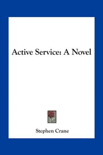 9781163789285: Active Service: A Novel