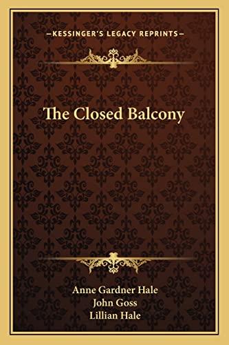 9781163790861: The Closed Balcony