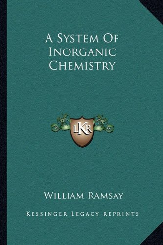9781163803745: A System Of Inorganic Chemistry