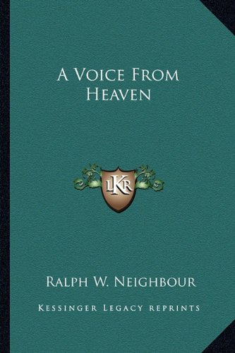 9781163804636: A Voice From Heaven