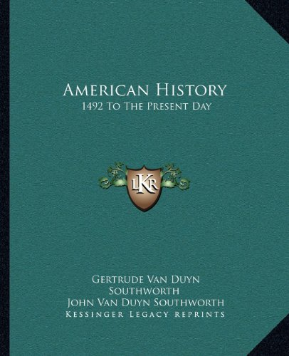 9781163805015: American History: 1492 To The Present Day