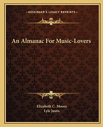 9781163805077: An Almanac For Music-Lovers