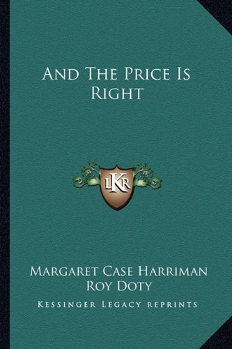 9781163805213: And The Price Is Right