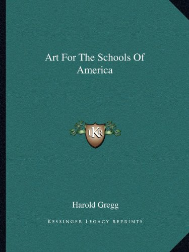 9781163805404: Art For The Schools Of America