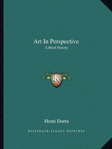 9781163805411: Art In Perspective: A Brief History