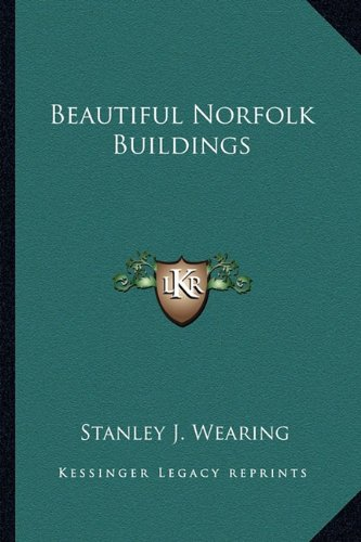 9781163805688: Beautiful Norfolk Buildings