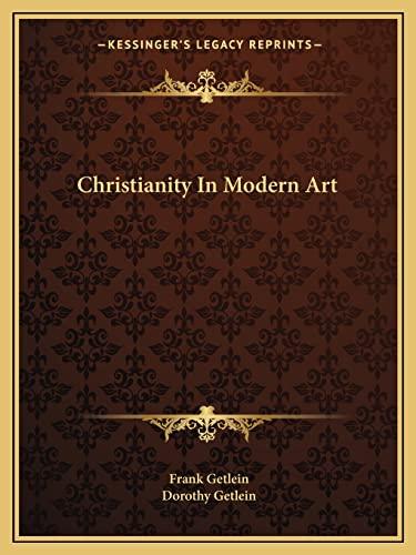 9781163806630: Christianity In Modern Art