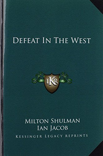 9781163807347: Defeat In The West