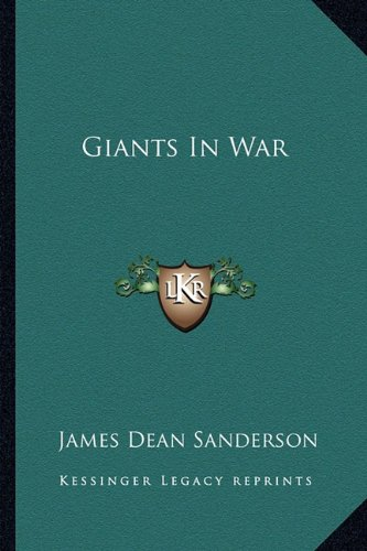 9781163808894: Giants In War