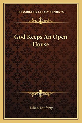 9781163808993: God Keeps An Open House