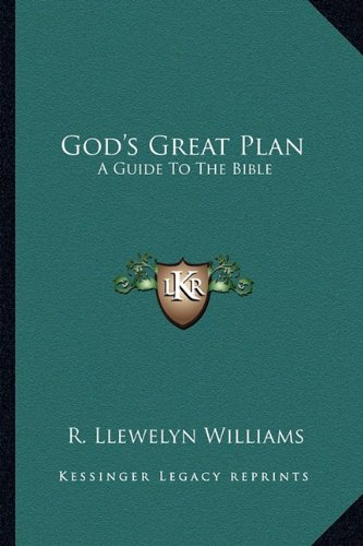 9781163809013: God's Great Plan: A Guide To The Bible