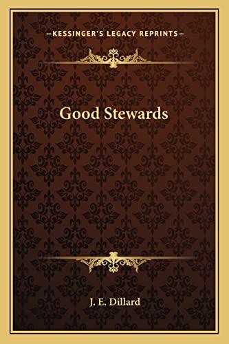 9781163809082: Good Stewards