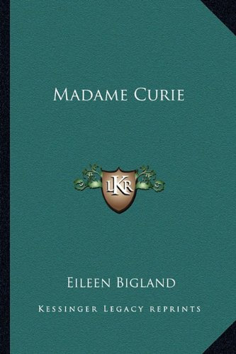 9781163811153: Madame Curie