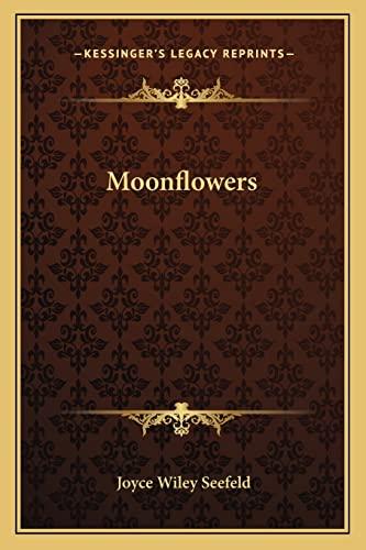 9781163811757: Moonflowers