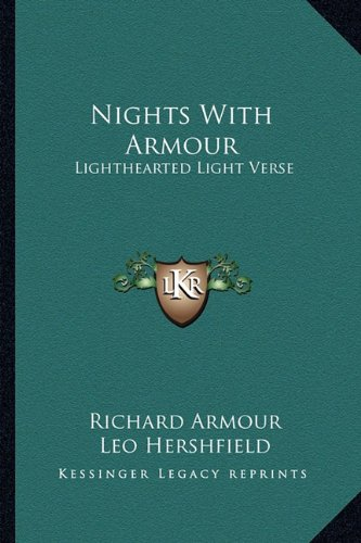 9781163812167: Nights With Armour: Lighthearted Light Verse