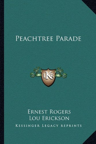 9781163812891: Peachtree Parade