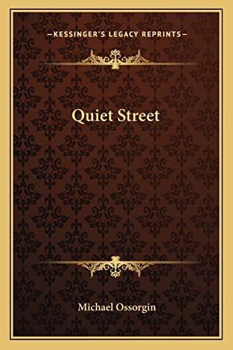 9781163813522: Quiet Street