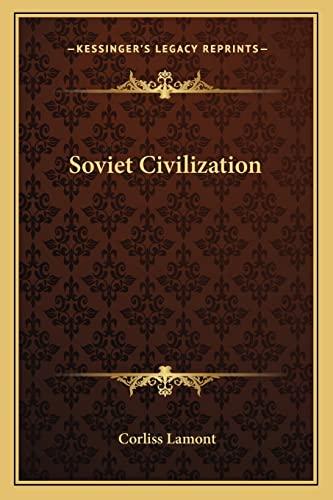 9781163814567: Soviet Civilization