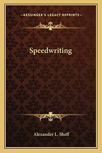 9781163814642: Speedwriting