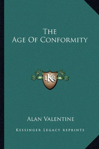 9781163815304: The Age Of Conformity