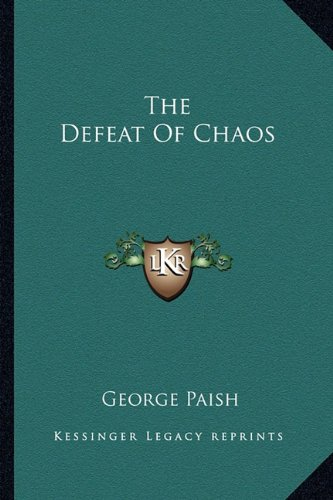 9781163816257: The Defeat Of Chaos