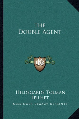 9781163816271: The Double Agent