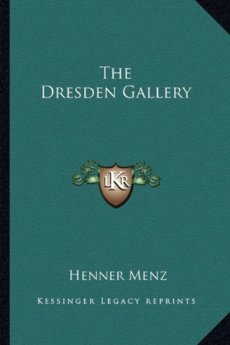 9781163816288: The Dresden Gallery